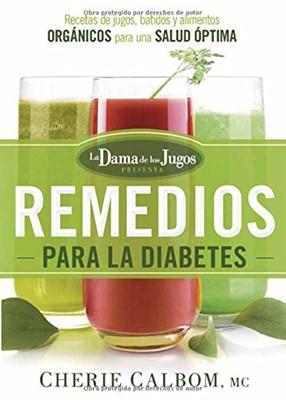 Los Remedios para la Diabetes (Rústica) [Libro]
