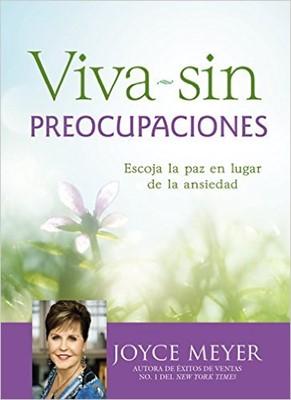 Viva Sin Preocupaciones (Rústica) [Libro]