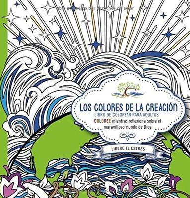 Los Colores De La Creación (Rústica)