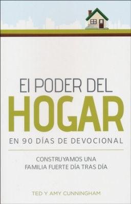 El Poder del Hogar en 90 días de Devocional: Construyamos una familia día tras día (Spanish Edition) (Rústica) [Devocional ]