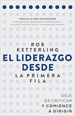 El Lliderazgo Desde la Primera Fila (Rústica) [Libro]