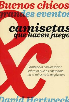 Buenos Chicos, Grandes Eventos (Rústica) [Libro]