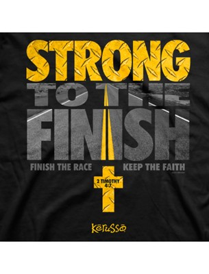 Strong to the Finish T-Shirt [Misceláneos]