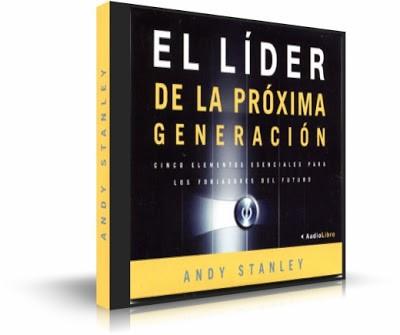 El Líder de la Próxima Generación [Audio Libro]