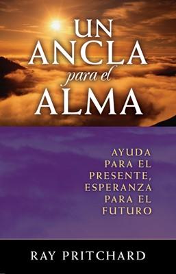Un Ancla Para El Alma (Rústica)