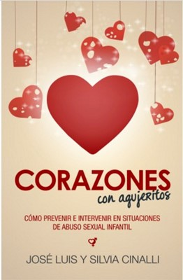 Corazones con Agujeritos (Rústica) [Libro]