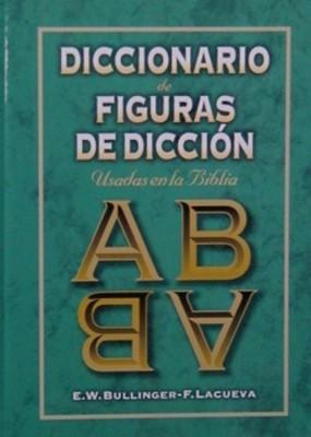 Diccionario De Figuras De Dicción Usadas En La Biblia (Tapa Dura) [Diccionario]