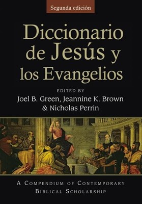 Diccionario de Jesús y los Evangelios (Tapa Dura) [Diccionario]