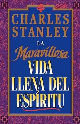 Maravillosa Vida Llena Del Espiritu (Rústica) [Libro]