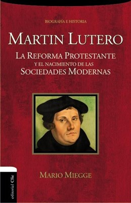 Martín Lutero (Rústica) [Libro]