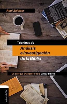 Técnicas De Análisis E Investigación De La Biblia (Rústica) [Libro]