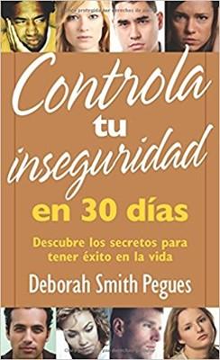 Controla tu Inseguridad en 30 días (Rústica)