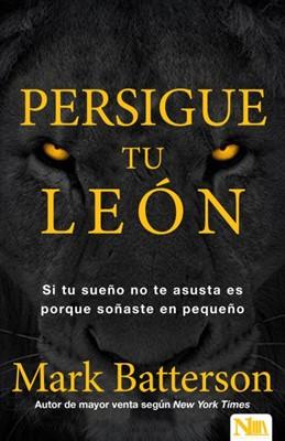 Persigue Tu León (Rústica)