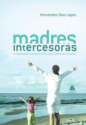 Madres Intercesoras (Rústica)
