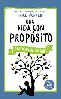 Una Vida Con Propósito - Devocional Para Niños (Tapa Dura) [Devocional ]