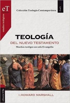 Teología Del Nuevo Testamento (Tapa Dura) [Libro]