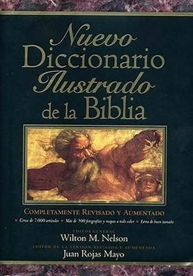 Nuevo Diccionario Ilustrado de la Biblia (Tapa Dura) [Diccionario]