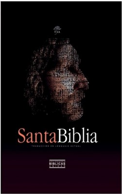 Biblia TLA (Traducción al Lenguaje Actual) [Biblia]