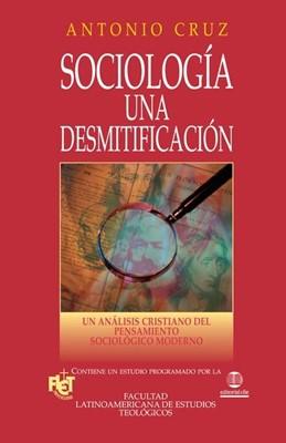 Sociología Una Desmitificación (Rústica)