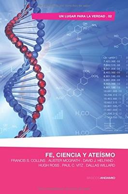 Fe, Ciencia y Ateismo (Rústica)