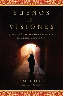Sueños y Visiones (Rústica) [Libro]