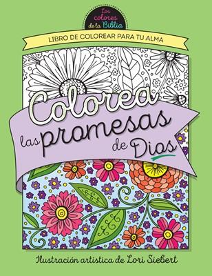 Colorea Las Promesas De Dios (Rústica) [Libro de Colorear]