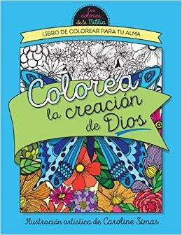 Colorea La Creación De Dios (Rústica) [Libro de Colorear]