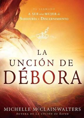 La Unción de Débora (Rústica) [Libro]