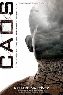 CAOS: Consecuencias, Ataduras, Opresiones, Sufrimientos (Rústica) [Libro]