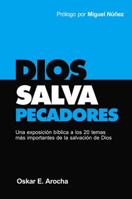 Dios Salva Pecadores (Rústica)