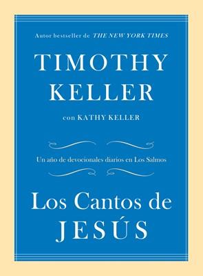 Los Cantos de Jesús (Rústica)