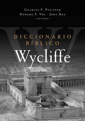 Diccionario Bíblico Wycliffe (Tapa Dura) [Diccionario]