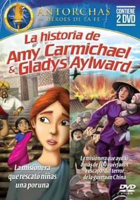 La Historia De Amy Carmichael y Gladys Aylward [DVD]