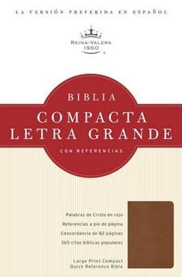 Biblia RVR Compacta Letra Grande con Referencias (Imitación piel cobriza) [Biblia]