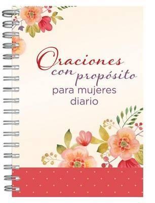Oraciones con Propósito para Mujeres Diario Personal (oraciones-proposito-para-mujeres-diario-personal) [Diario]