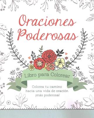 Oraciones Poderosas (Rústica) [Libro de Colorear]