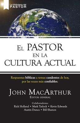 El Pastor en la Cultura Actual (Rústica) [Libro]