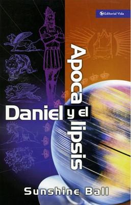 Daniel y el Apocalipsis (Rústica) [Libro]