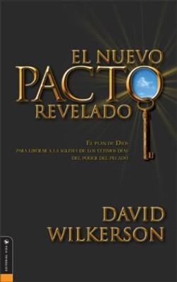 El Nuevo Pacto Revelado (Rústica) [Libro]
