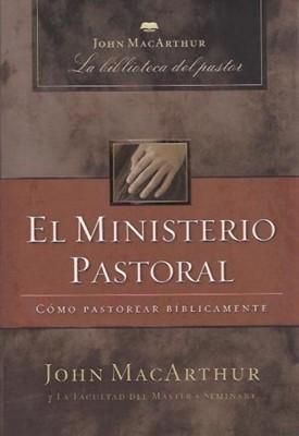 El Ministerio Pastoral (Tapa Dura) [Libro]