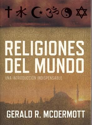 Religiones del Mundo (Rústica) [Libro]