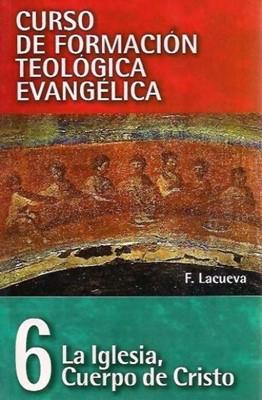 La iglesia, Cuerpo de Cristo (Rústica) [Libro]