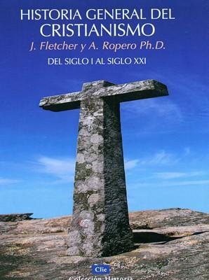 Historia General del Cristianismo (Rústica) [Libro]