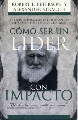 Como ser un Líder con Impacto (Rústica) [Libro]