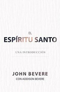 El Espíritu Santo: Una Introducción (Rústica)