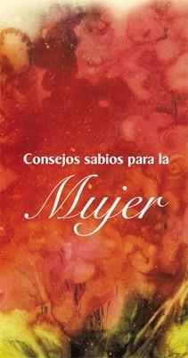 Consejos Sabios Para La Mujer (Traducción Lenguaje Actual) (Tapa Dura Acolchado) [Libro]