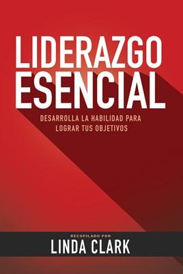 Liderazgo Esencial (Rústica) [Libro]
