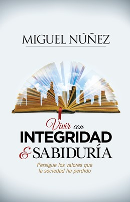 Vivir con Integridad y Sabiduría