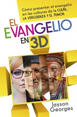 EL EVANGELIO EN 3D (Rústica) [Libro]