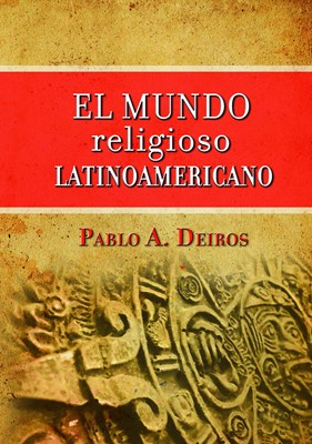 Mundo Religioso Latinoaméricano (Tapa Dura)